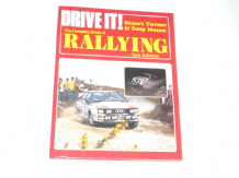 DRIVE IT! THE COMPLETE BOOK OF RALLYING. 1983.(SIGNED Mason & Turner)